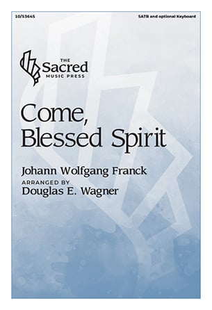 Come, Blessed Spirit