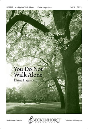 You Do Not Walk Alone choral sheet music