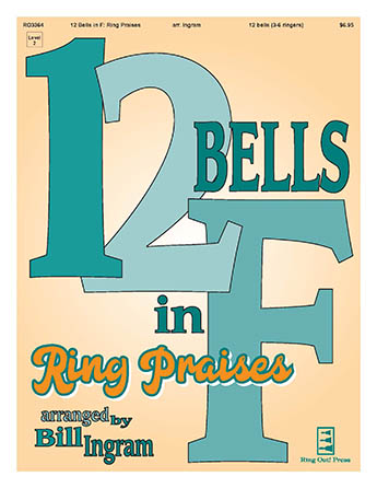 12 Bells in F: Ring Praises