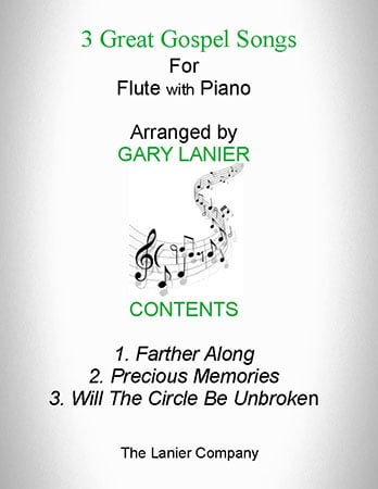 3 Great Gospel Songs (for Flute with Piano - Instrument Parts included)