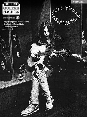Deluxe Guitar Play-Along, Vol. 21: Neil Young Greatest Hits