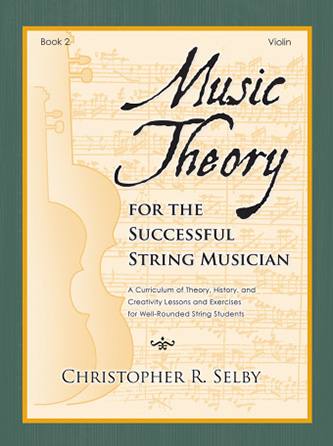 Music Theory for the Successful String Musician, Book 2