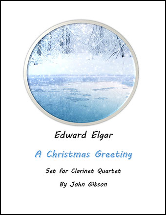 A Christmas Greeting set for Clarinet Quartet