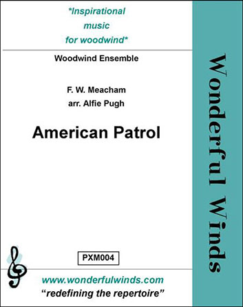 American Patrol Woodwind Ensemble