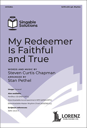 My Redeemer Is Faithful and True