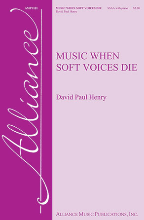 Music When Soft Voices Die community sheet music cover