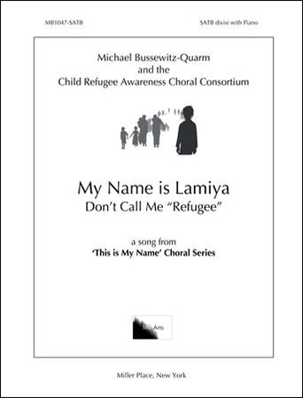 My Name Is Lamiya: Don't Call Me Refugee community sheet music cover