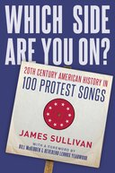 Which Side Are You On? 20th Century American History in 100 Protest Songs