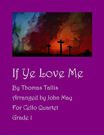 If Ye Love Me-Cello Quartet