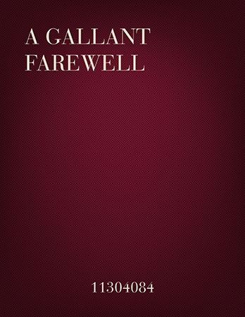 A Gallant Farewell