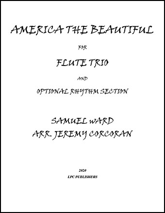 America the Beautiful for Flute Trio and Optional Rhythm Section