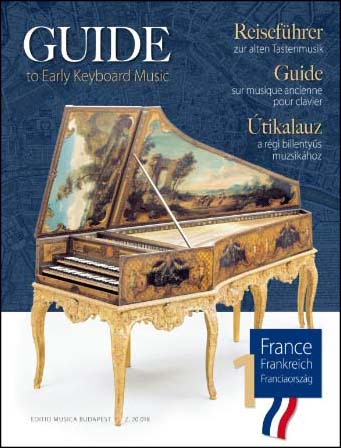 Guide to Early Keyboard Music, Vol. 1: France