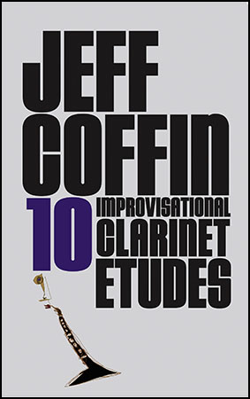 10 Improvisational Clarinet Etudes