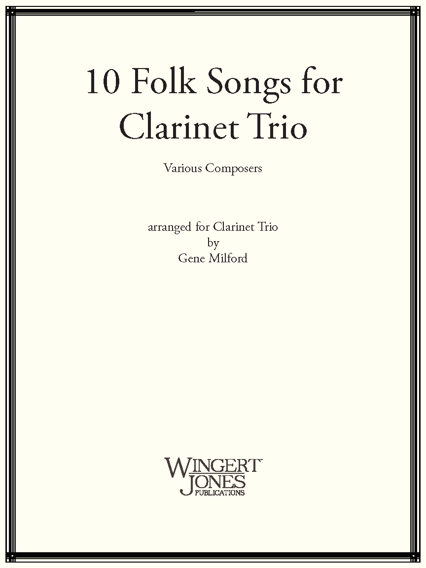 10 Folk Songs for Clarinet Trio