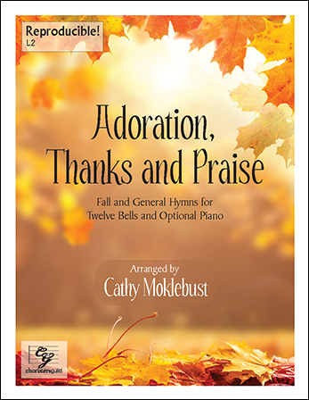 Adoration, Thanks and Praise