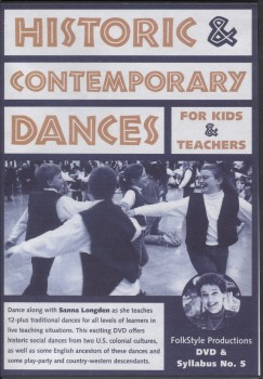 Historic and Contemporary Dances for Kids and Teachers