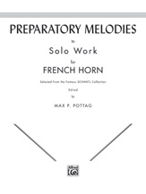 Preparatory Melodies to Solo Work for French Horn