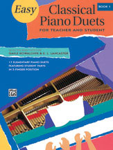 Easy Classical Piano Duets for Teacher and Student