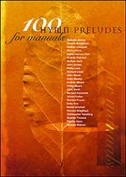 100 Hymn Preludes for Manuals
