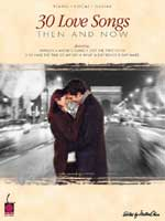 30 Love Songs Then and Now-Piano/Vocal