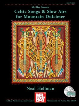 Celtic Songs and Slow Airs for Mountain Dulcimer