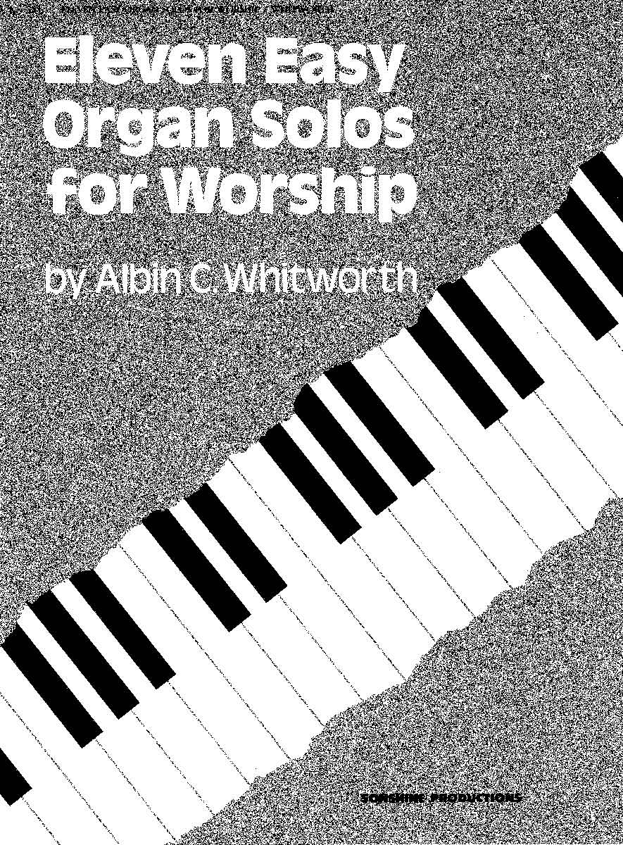 11 Easy Organ Solos for Worship