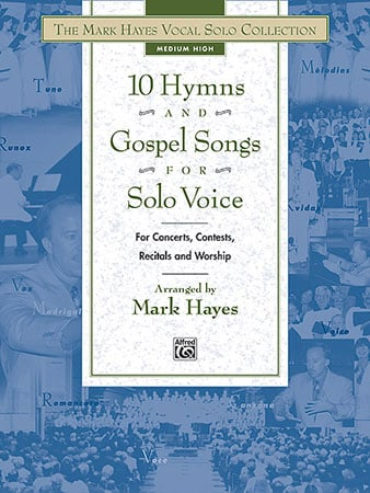 10 Hymns and Gospel Songs for Solo Voice