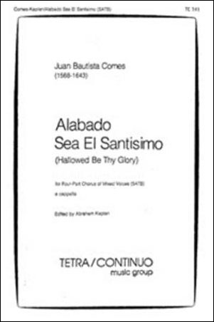 Alabado Sea El Santisimo