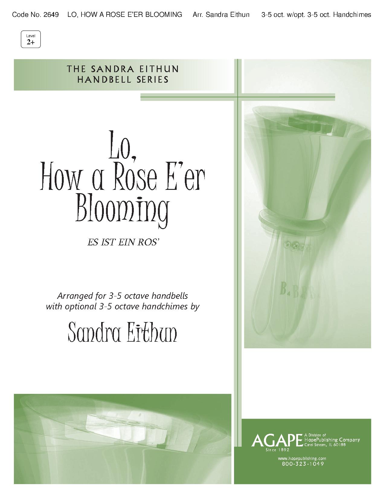 Lo How A Rose Eer Blooming Arr Sandra Eithun Jw Pepper Sheet Music