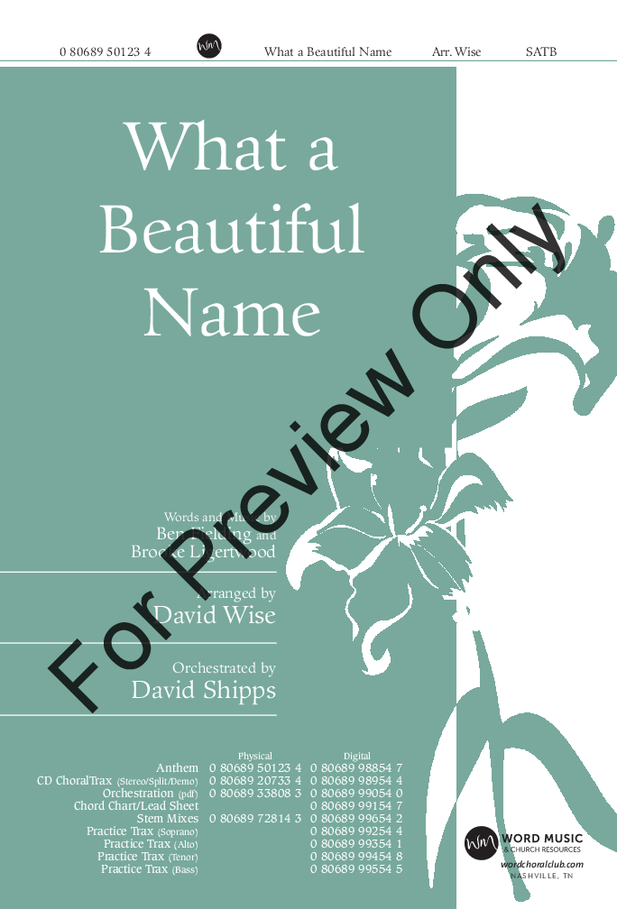 What A Beautiful Name Satb By Ben Fieldin Jw Pepper Sheet Music